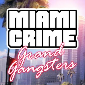 Miami Crime: Grand Gangsters – покорите мегаполис!