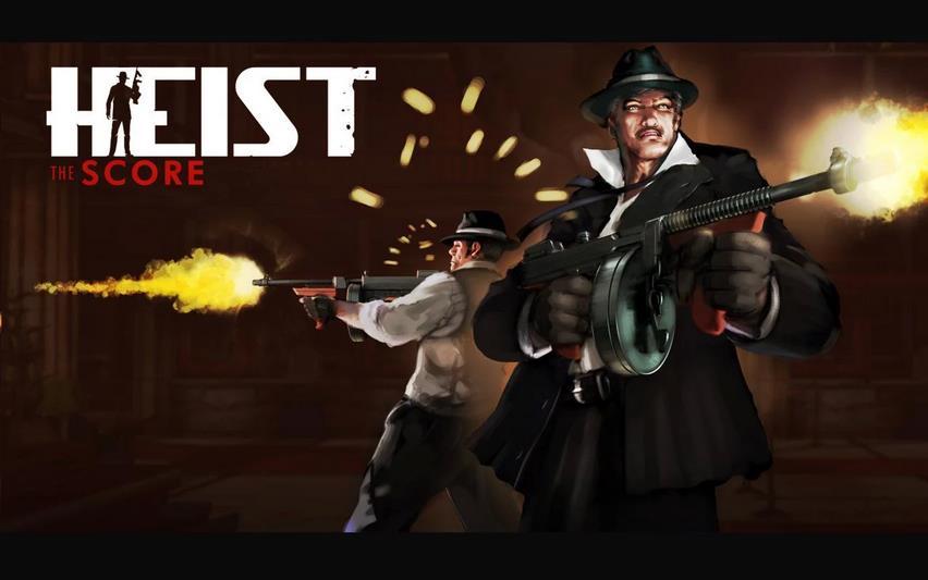 HEIST The Score (Free Trial)