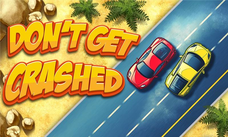 Dont Get Crashed