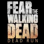 Fear the Walking Dead:Dead Run – прогулка по апокалиптическому миру